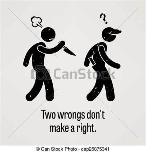 Two Wrongs Dont Make A Right, Short Story Write4Fun